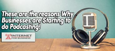 These are the reasons Why Businesses are Starting to do Podcasting!
