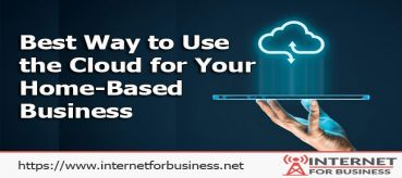 Ways to Use the Cloud for Your Home-Based Business