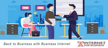 Back to Business with Business Internet