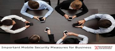 Important Mobile Security Measures for Business